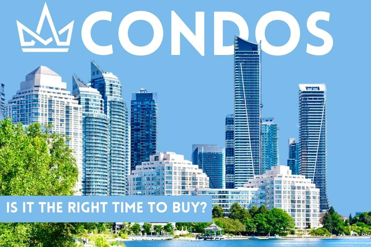 Toronto Condos - Is it the Right Time to Buy?